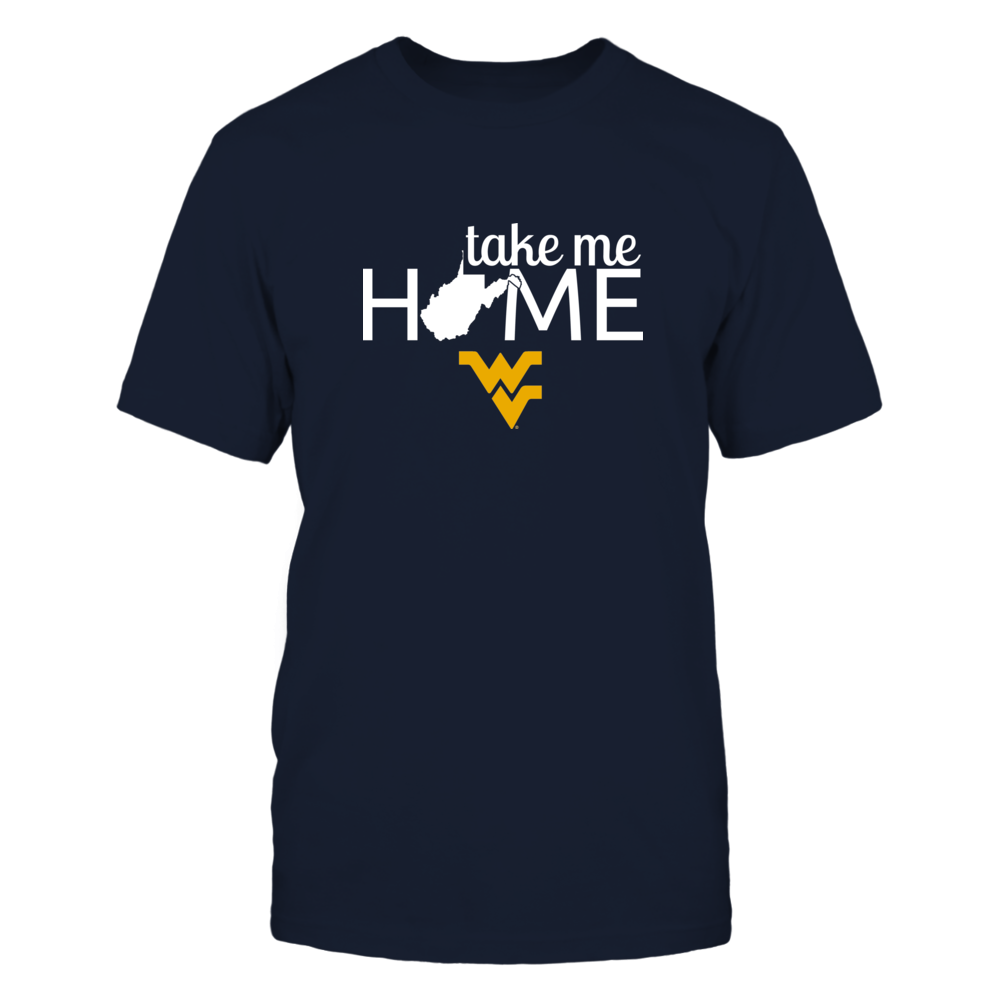 TAKE ME HOME - WEST VIRGINIA MOUNTAINEERS Front picture