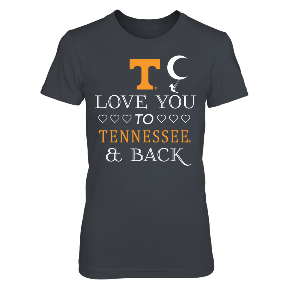 LOVE YOU TO TENNESSEE & BACK - TENNESSEE VOLUNTEERS Front picture