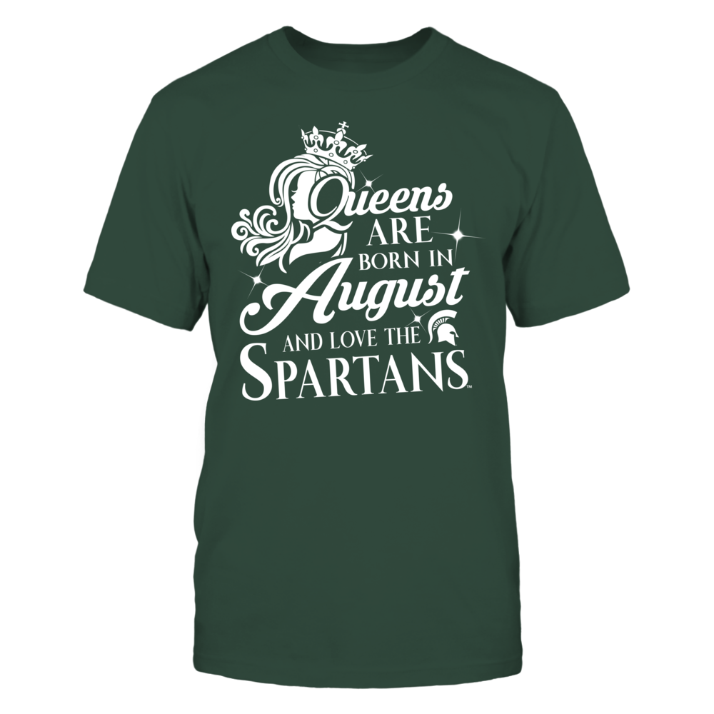 Michigan State Spartans -  Queens Are Born In August Front picture