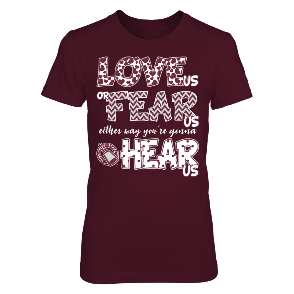 Mississippi State Bulldogs - Love Us, Fear Us, Hear Us Front picture