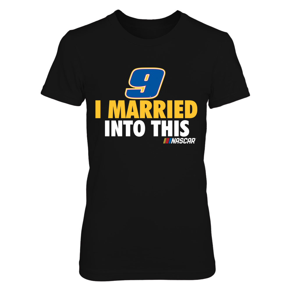 Chase Elliott - I Married Into This Front picture