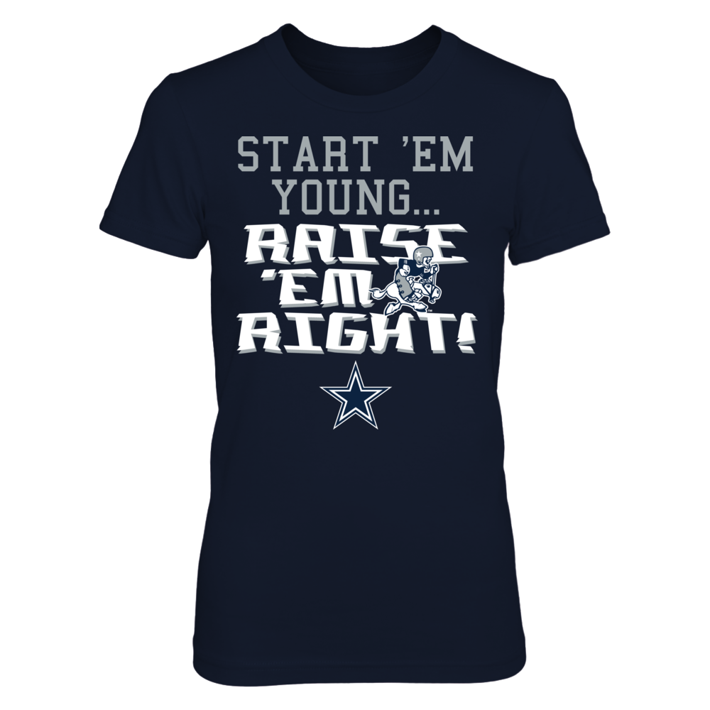 START 'EM YOUNG... RAISE 'EM RIGHT - DALLAS COWBOYS Front picture