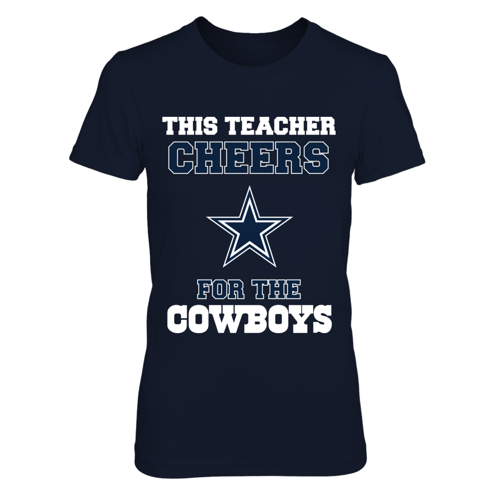 This Teacher Cheers For The Cowboys Front picture