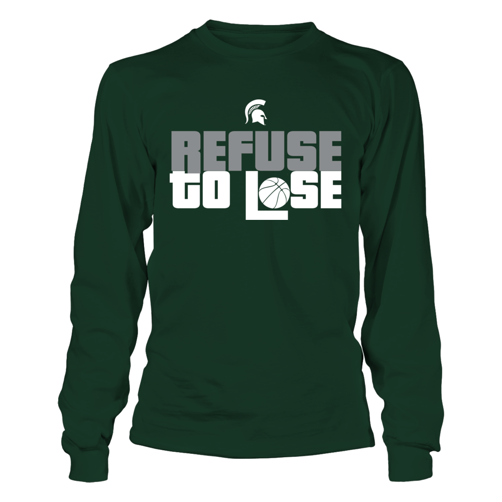 Refuse to Lose - Michigan State Spartans Front picture
