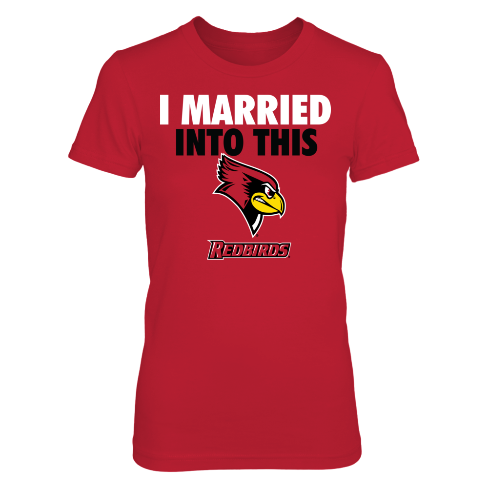 Illinois State Redbirds - I Married Into This Front picture