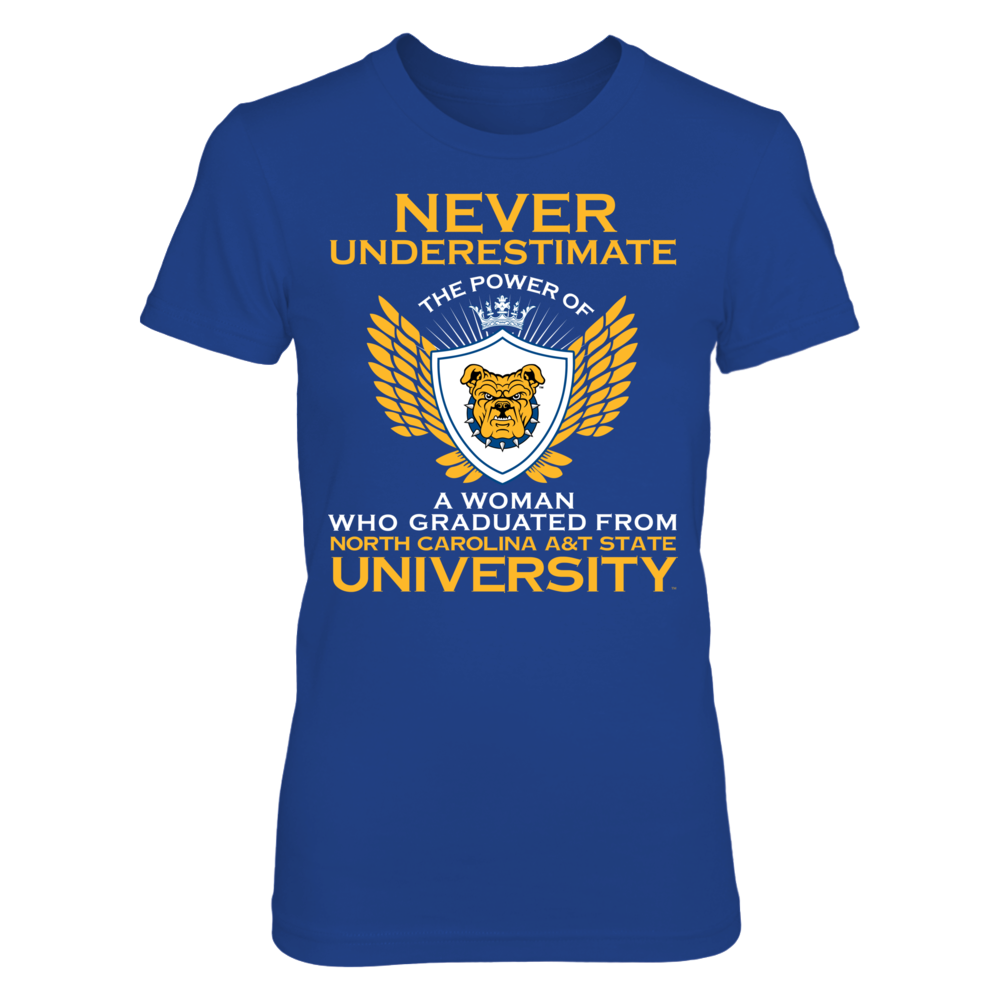 Never Underestimate A Woman - North Carolina A&T State Front picture
