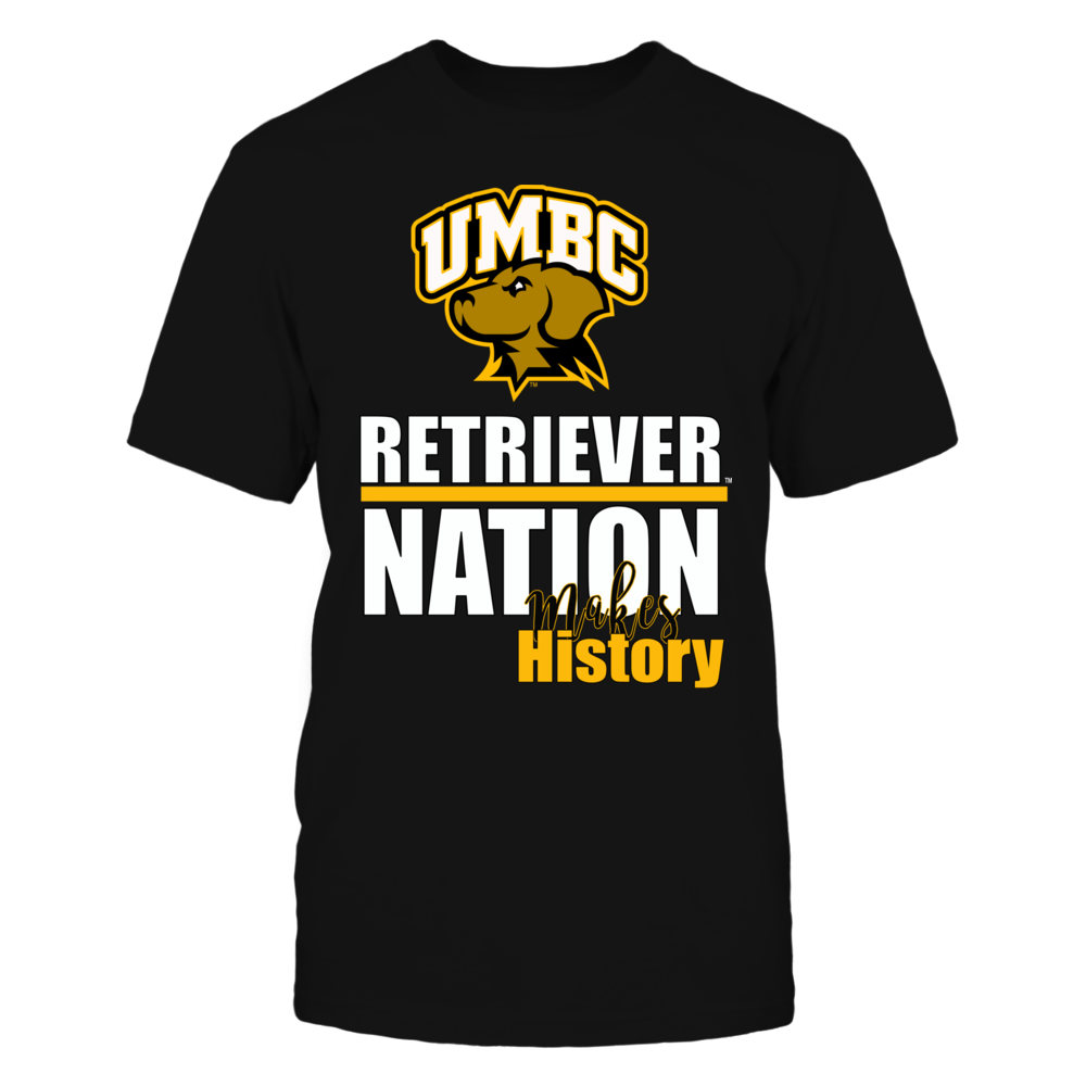 University Maryland Baltimore County Basketball - Retriever Nation, Making History Front picture