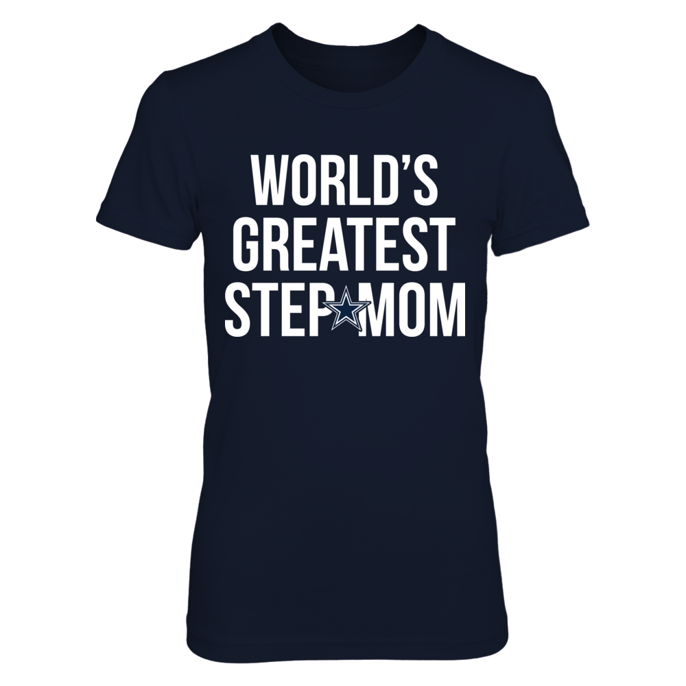World's Greatest Step-Mom - Ultimate Dallas Cowboys Fan Front picture