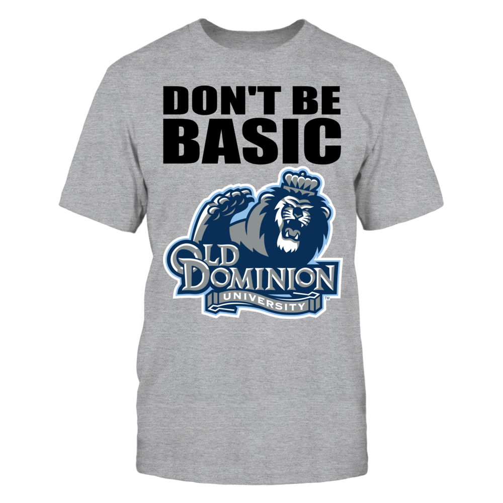 """Old Dominion """"Don't Be Basic"""" Shirt Front picture"""