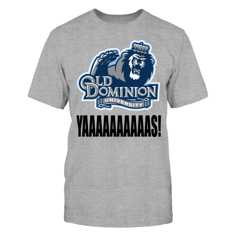 Old Dominion Monarchs Yaaaaaaaaas! Shirt Front picture