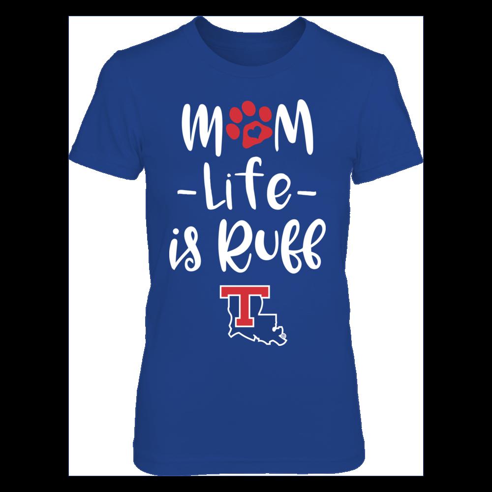 Louisiana Tech Bulldogs - Mom Life Is Ruff Front picture