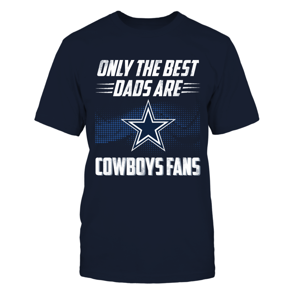 Dallas Cowboys - Only The Best Dads Front picture