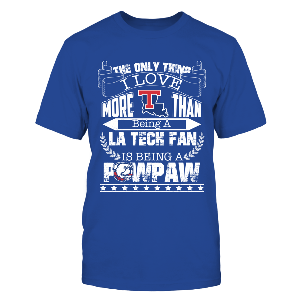 Louisiana Tech Bulldogs - The Only Thing I Love - Pawpaw Front picture