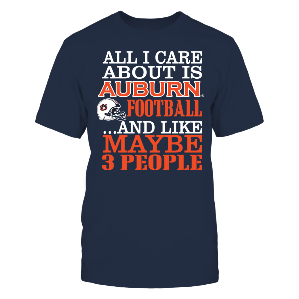 All I Care About Is Auburn Football Front picture