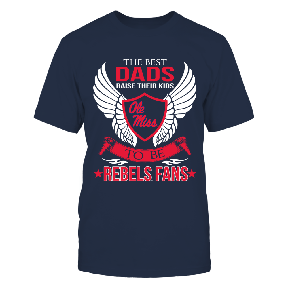 Ole Miss Rebels - Best Dad Raise Kids Front picture