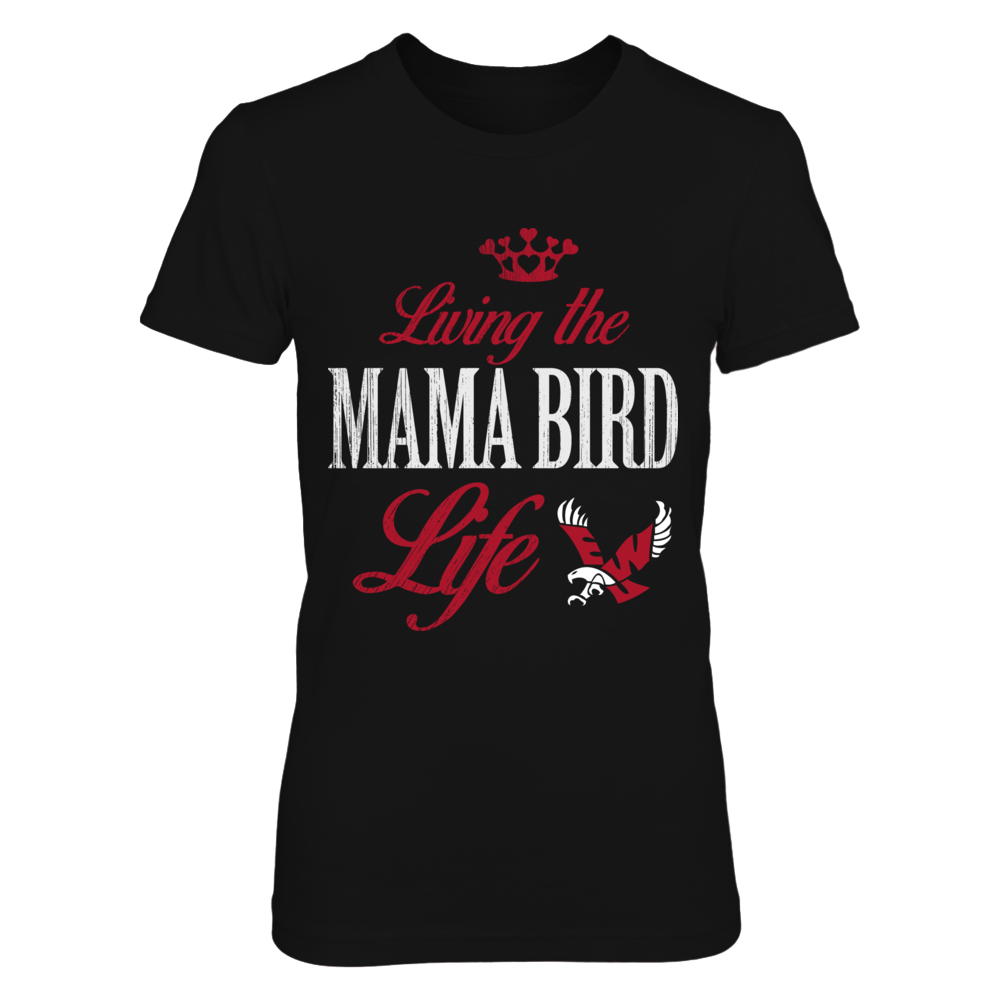 Eastern Washington Eagles - Living The Mama Life Front picture