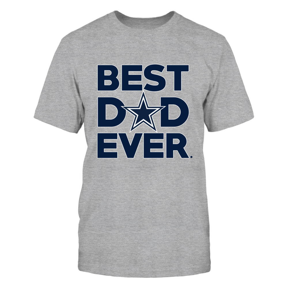 Dallas Cowboys - Best Dad Ever - Grey shirt Front picture