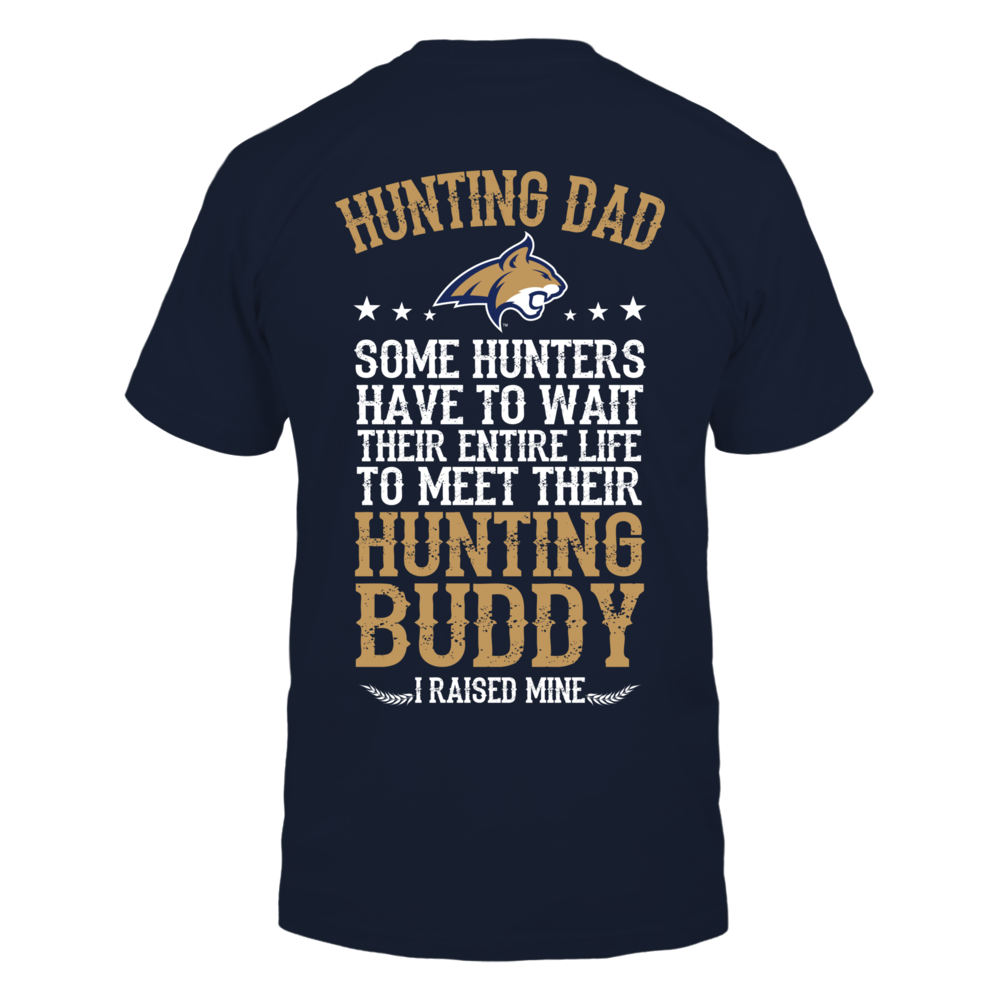 Montana State Bobcats - Dads Hunting Buddy - Dad Back picture