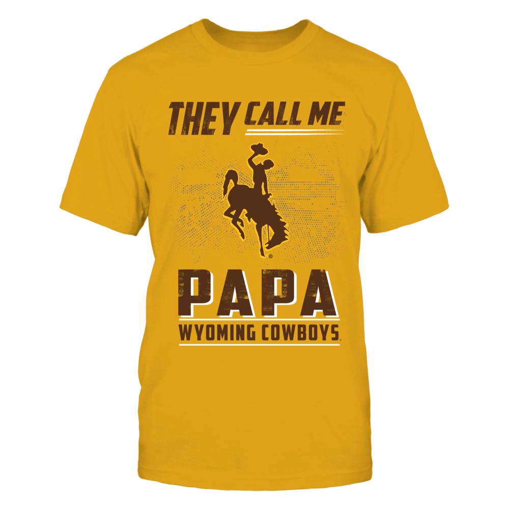Wyoming Cowboys - They Call Me Papa - Team Name - Gold shirt Front picture