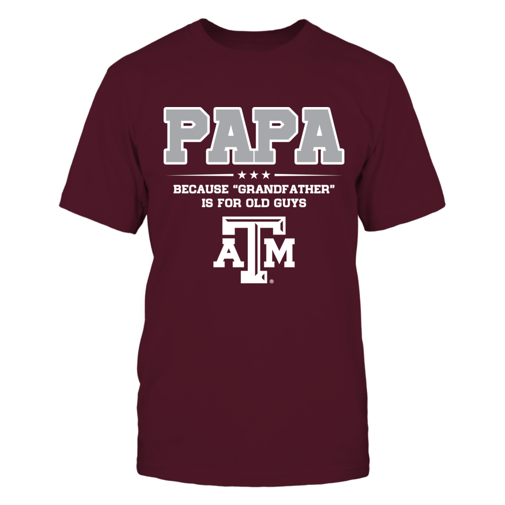 Texas A&M Aggies - Not Grandfather - Papa Front picture