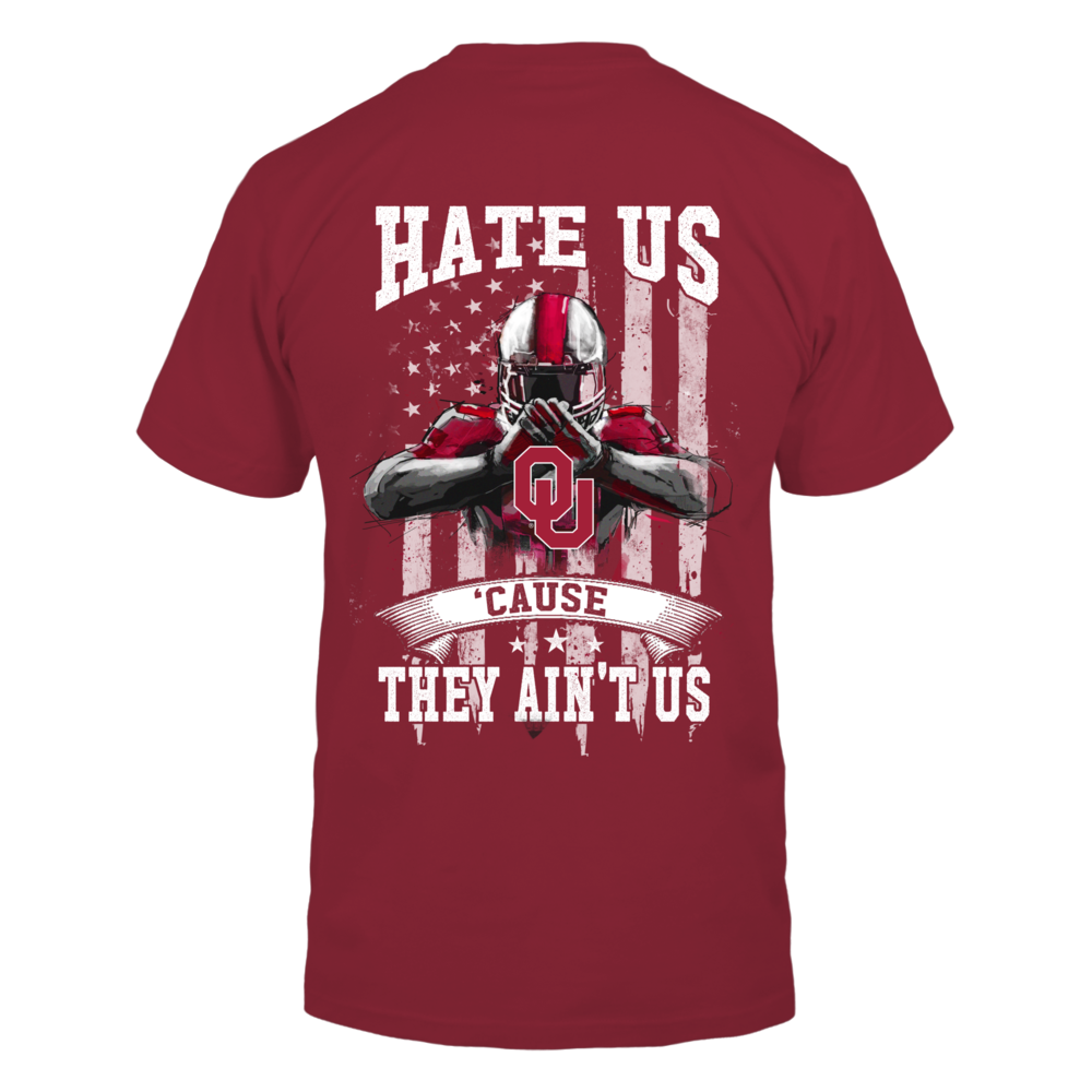Oklahoma Sooners - Hate Us Cause They Ain't Us Ver 2 Back picture