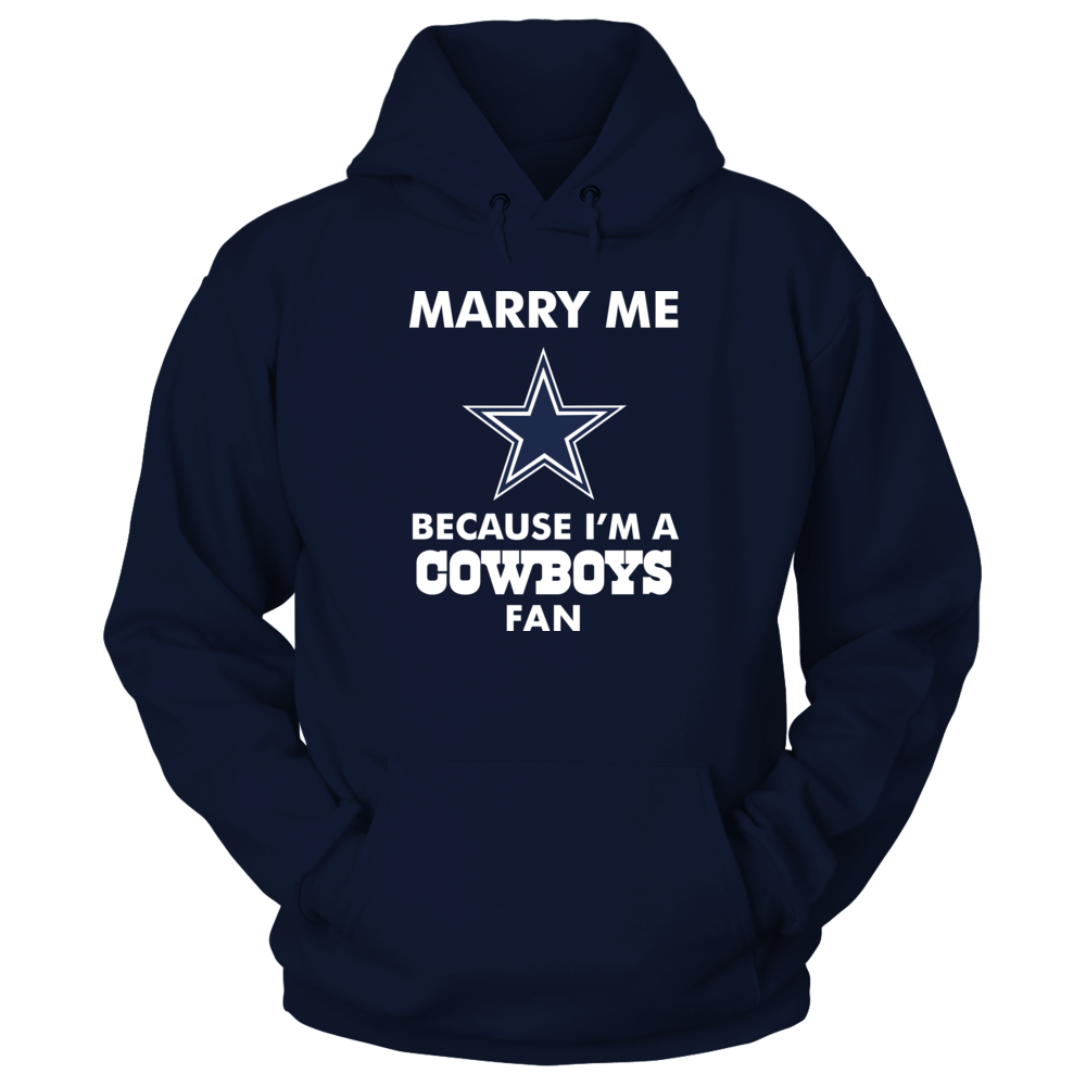 MARRY ME BECAUSE I'M A COWBOYS Front picture