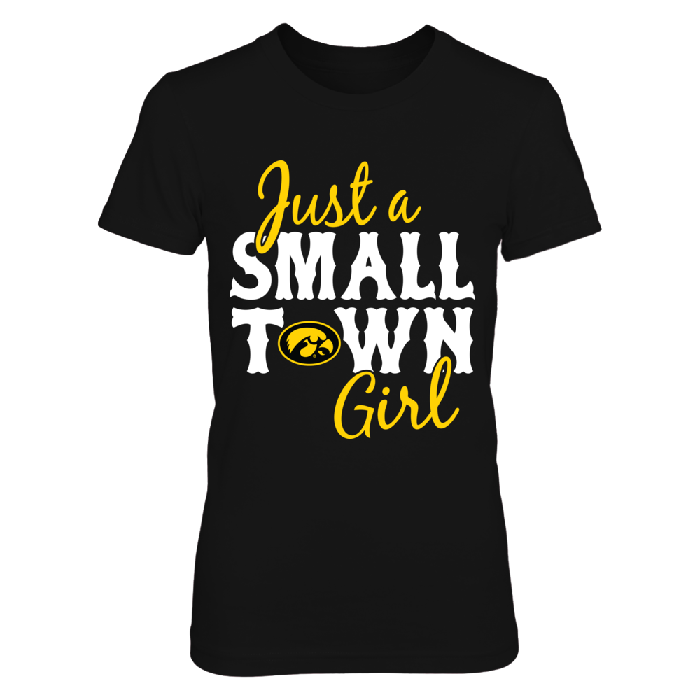 Iowa Hawkeyes - Just A Small Town Girl - Basic  - IF-IC78-DS37 Front picture