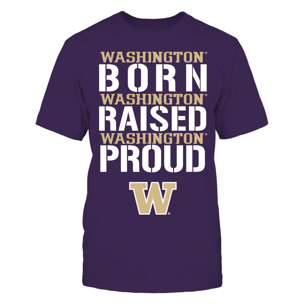 Born Raised Proud - Washington Huskies Front picture