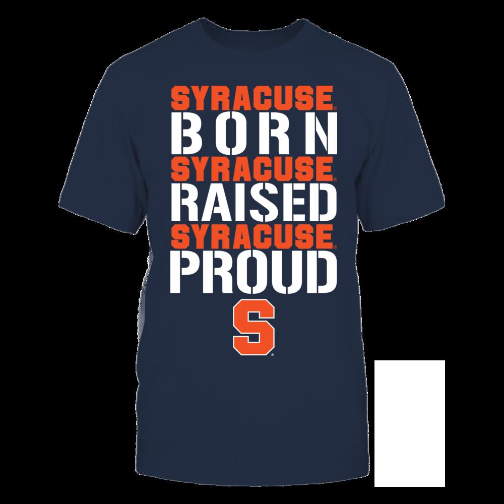 Born Raised Proud - Syracuse Orange Front picture