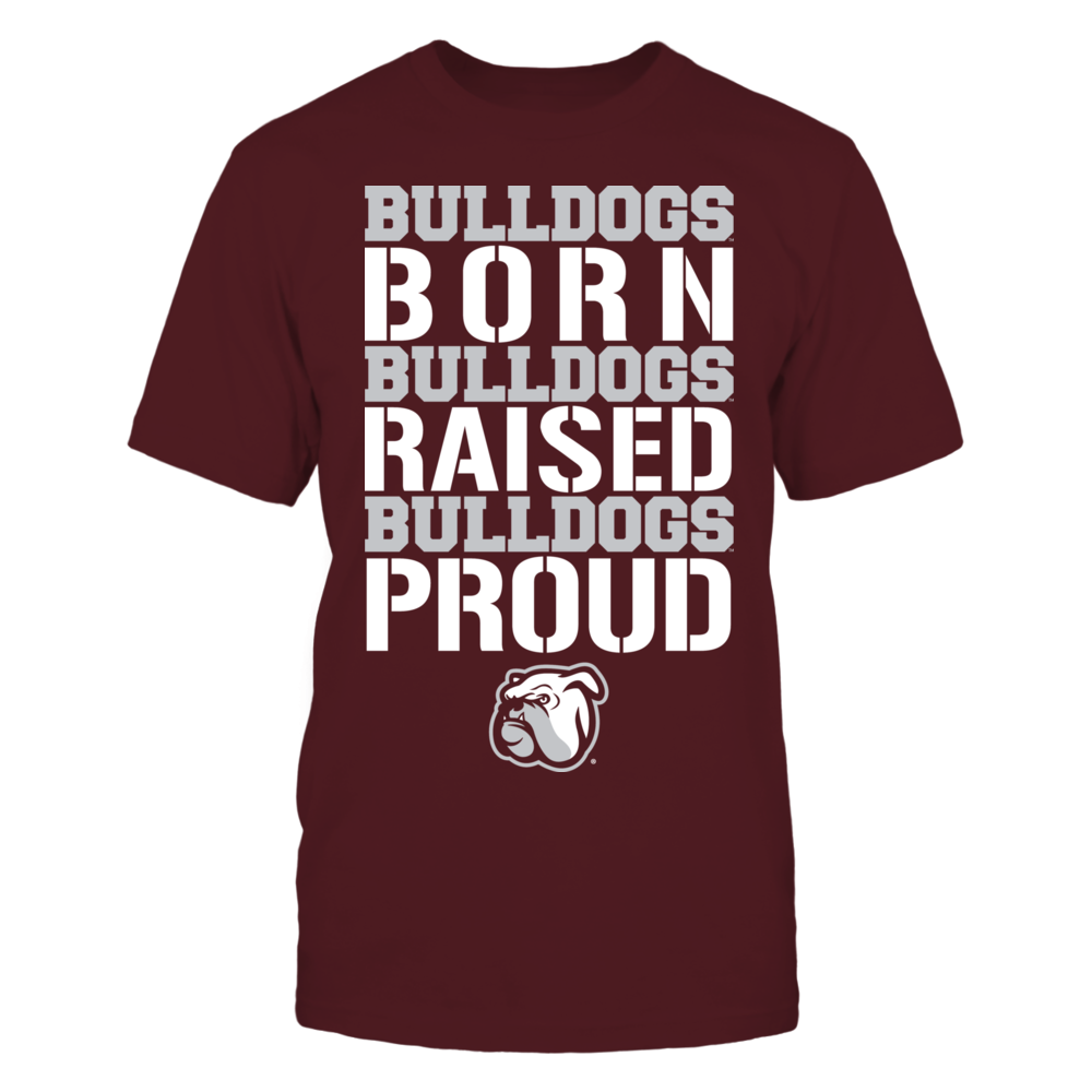 Born Raised Proud - Missisipi State Bulldogs Front picture