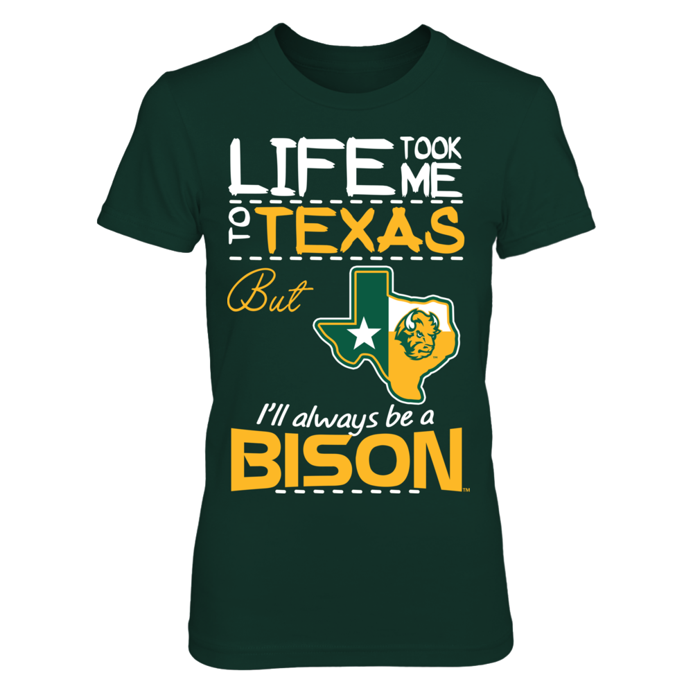 North Dakota State Bison - Life took me - Texas Map Mascot Front picture