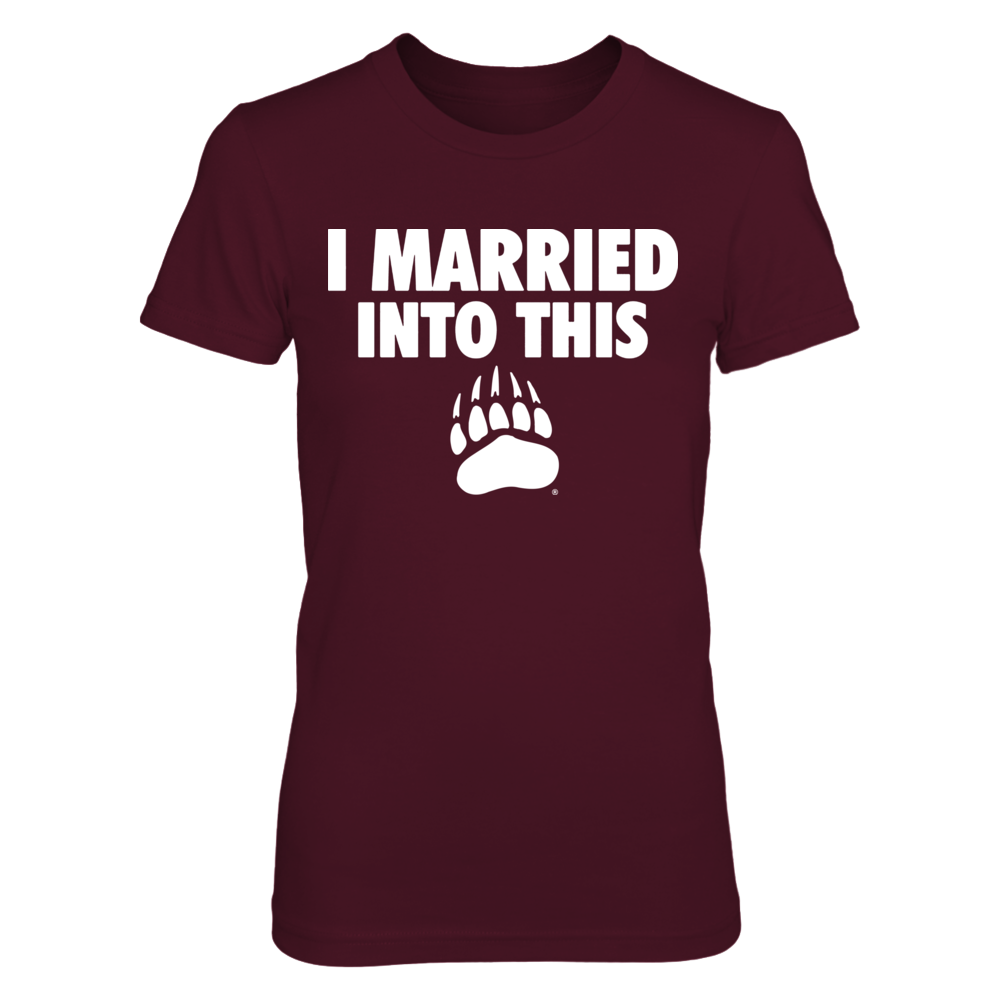 Montana Grizzlies - I Married Into This Front picture
