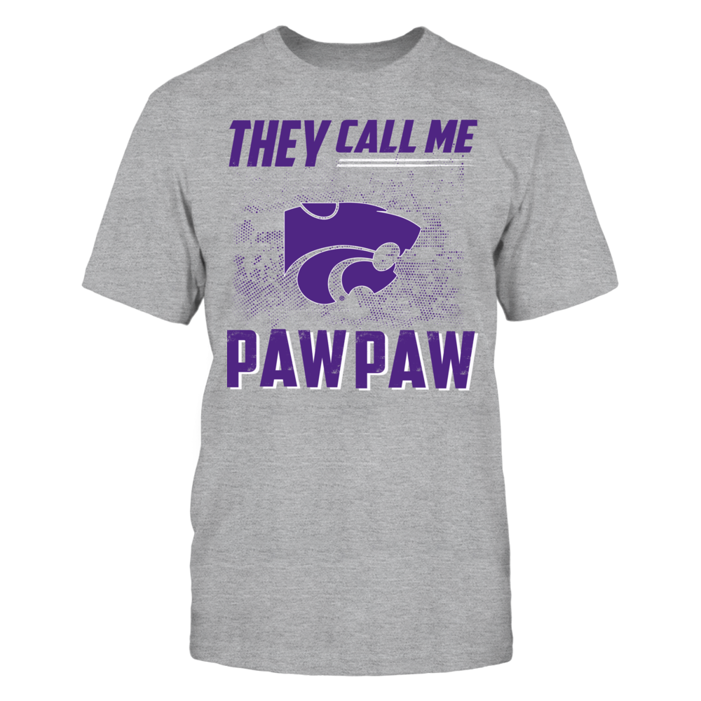 They Call Me Paw Paw - Kansas State Wildcats Front picture