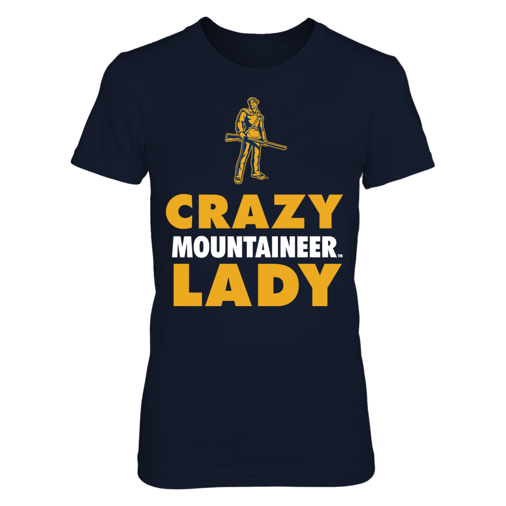Crazy Mountaineers Lady - West Virginia Mountaineers Front picture