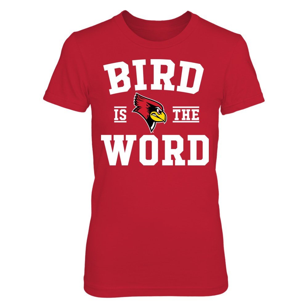 Bird Is The Word - Illinois State Redbirds Front picture
