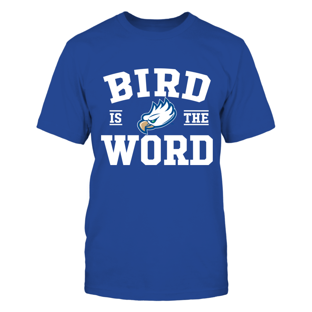 Florida Gulf Coast Eagles - Bird Is Word Front picture