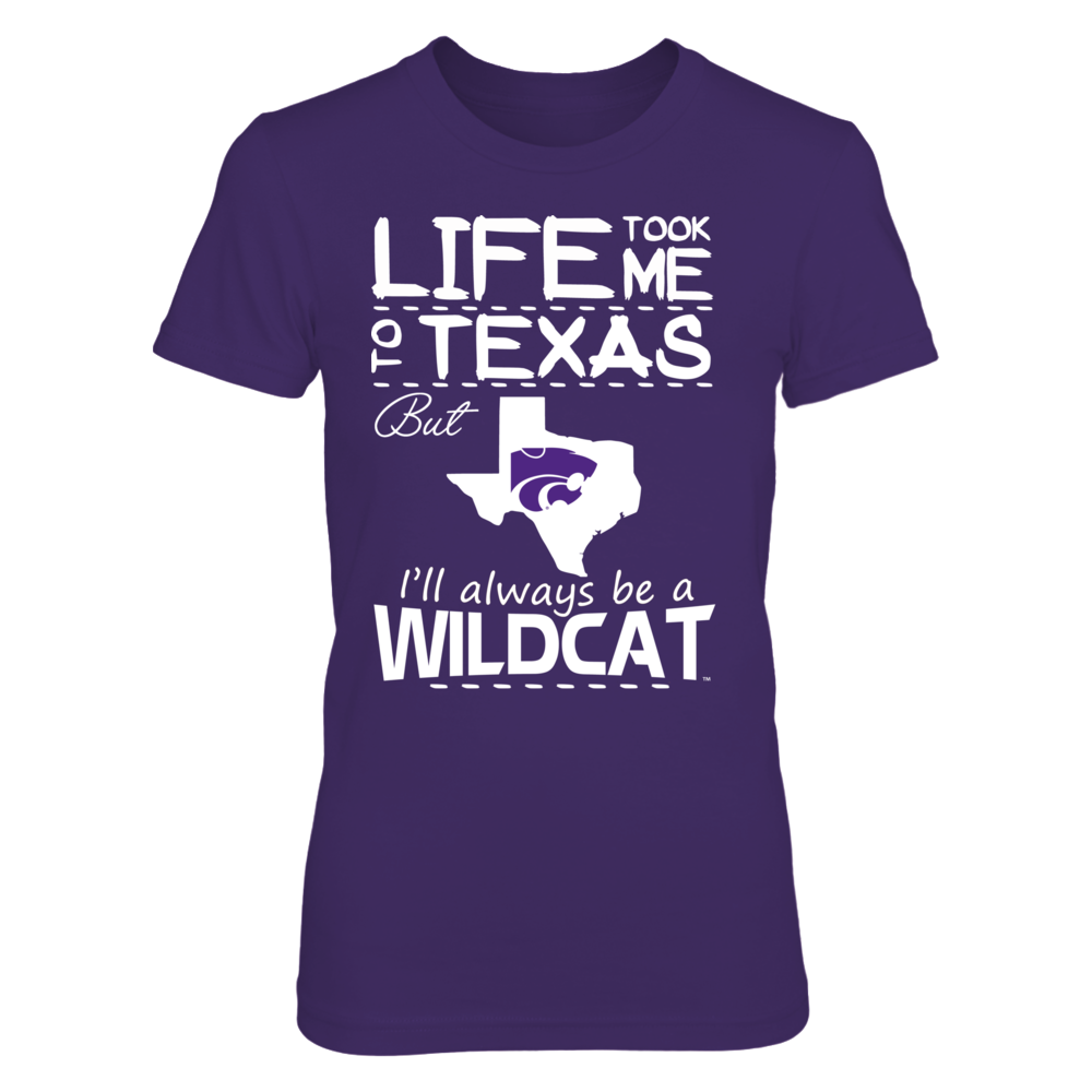 Kansas State Wildcats - Life Took Me To Texas Front picture