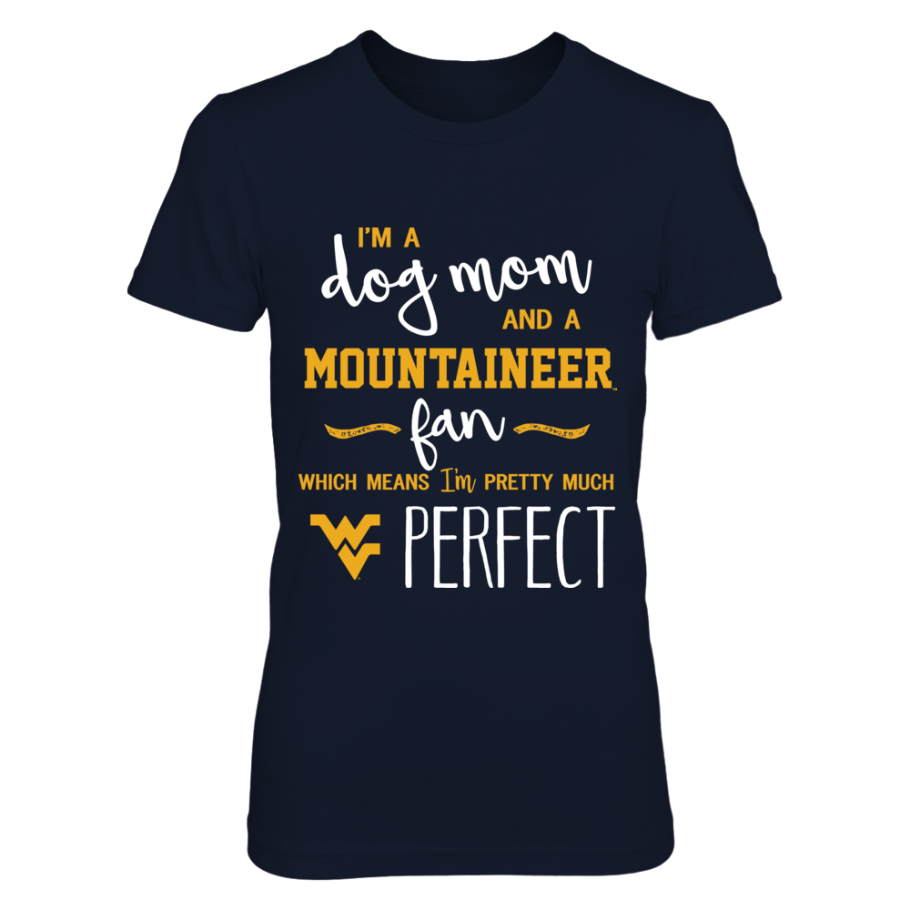 West Virginia Mountaineers - Perfect Dog Mom Front picture
