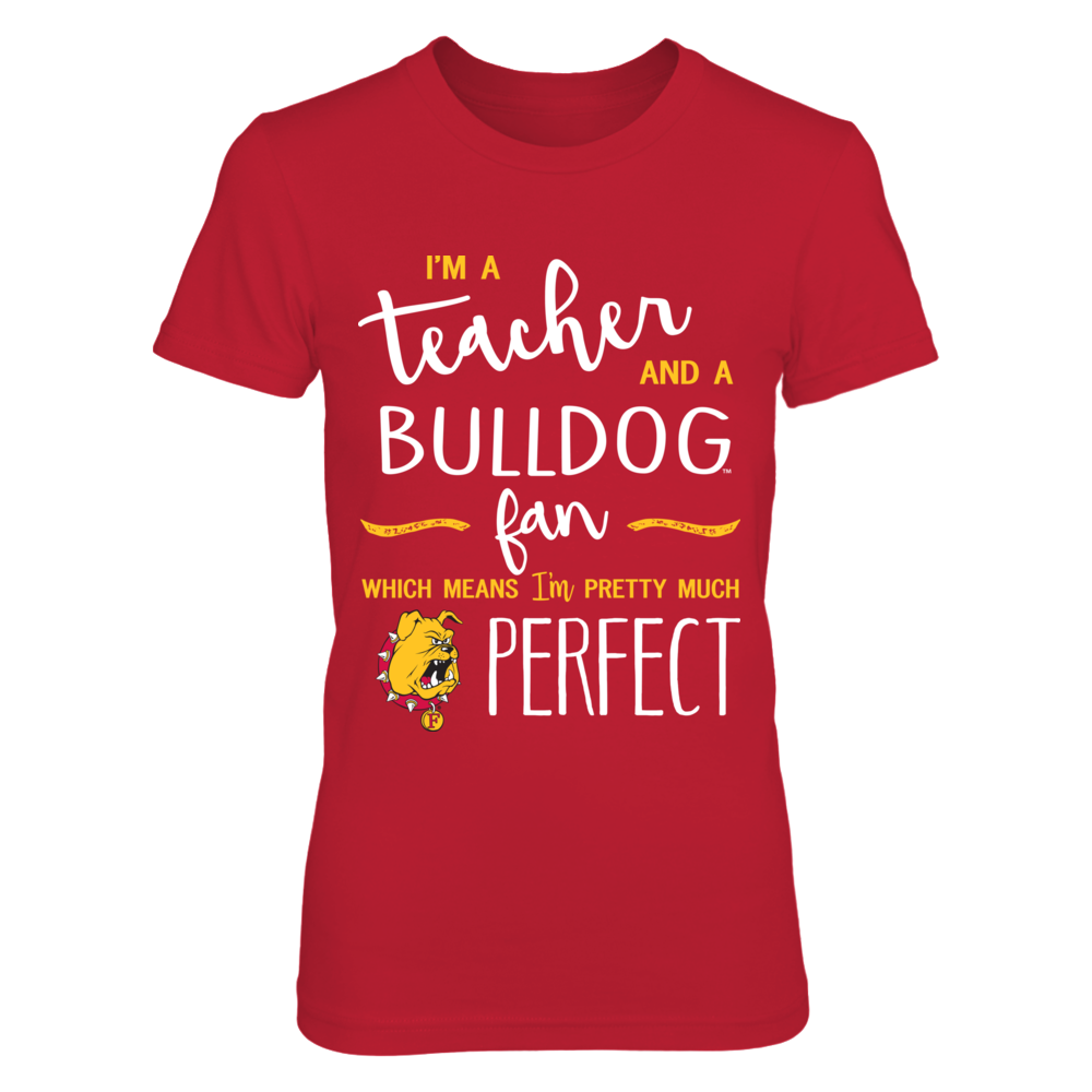 Ferris State Bulldogs - Perfect Teacher Front picture