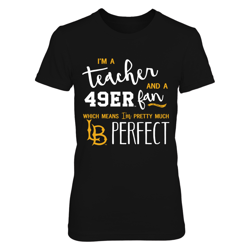 Long Beach State 49ers - Perfect Teacher - IF-IC13-DS27 Front picture