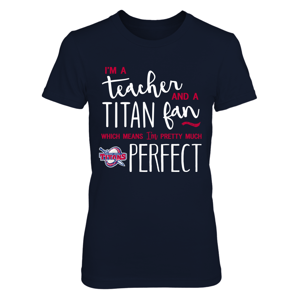 Detroit Mercy Titans - Perfect Teacher Front picture