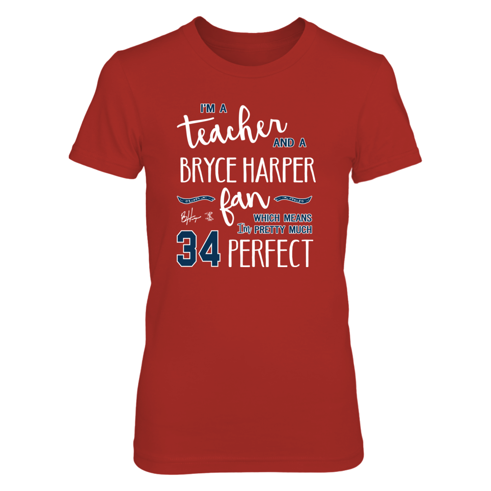 Perfect Teacher Bryce Harper Fan T-Shirts | Tank Front picture