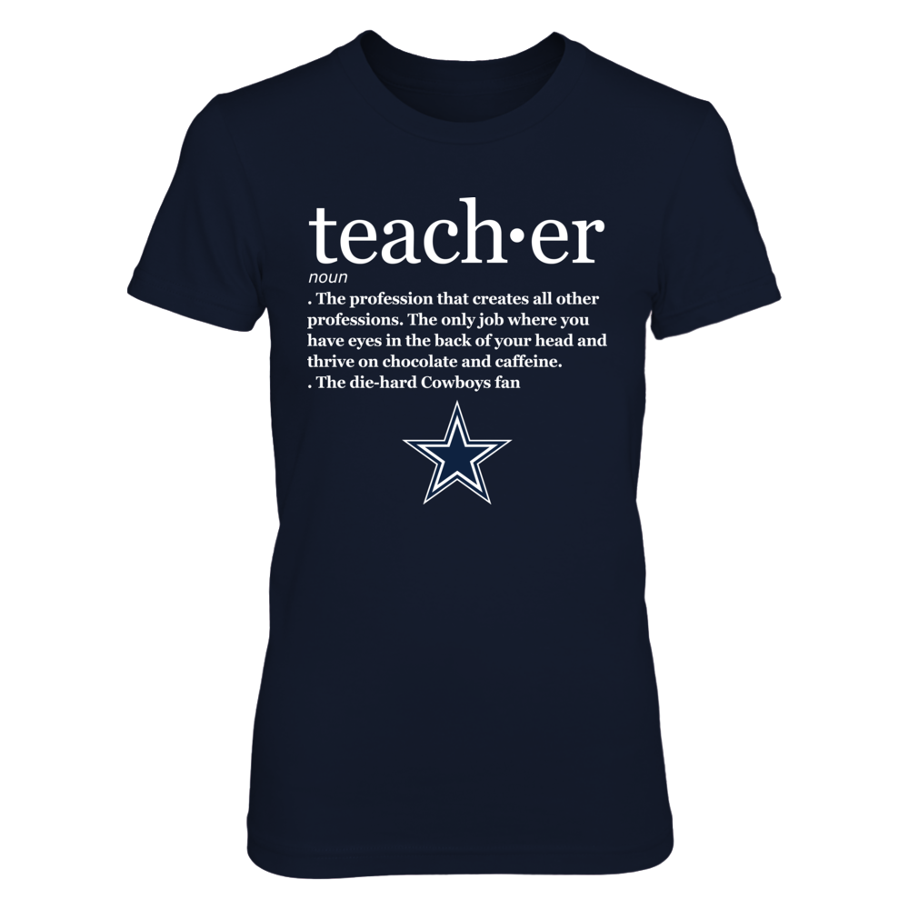 Dallas Cowboys - Teacher Definition Front picture