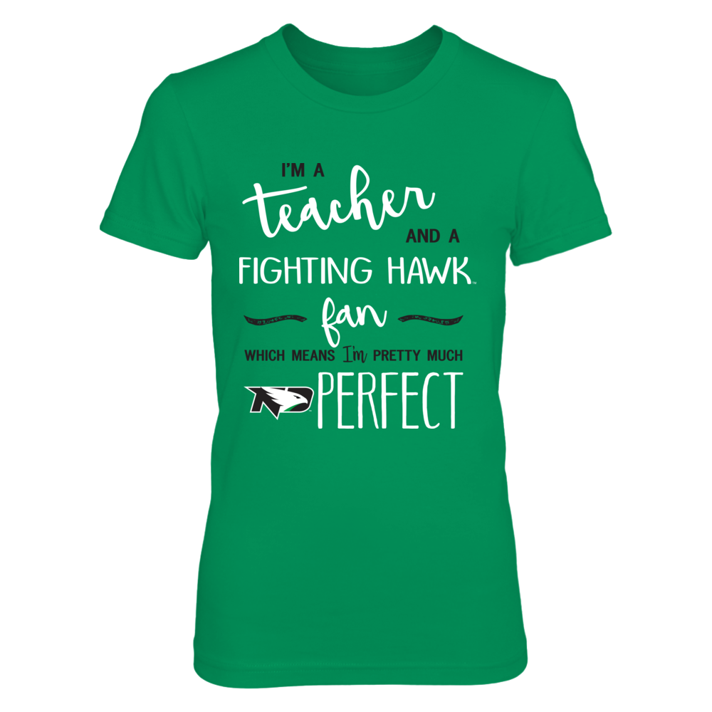 North Dakota Fighting Hawks - Perfect Teacher Front picture