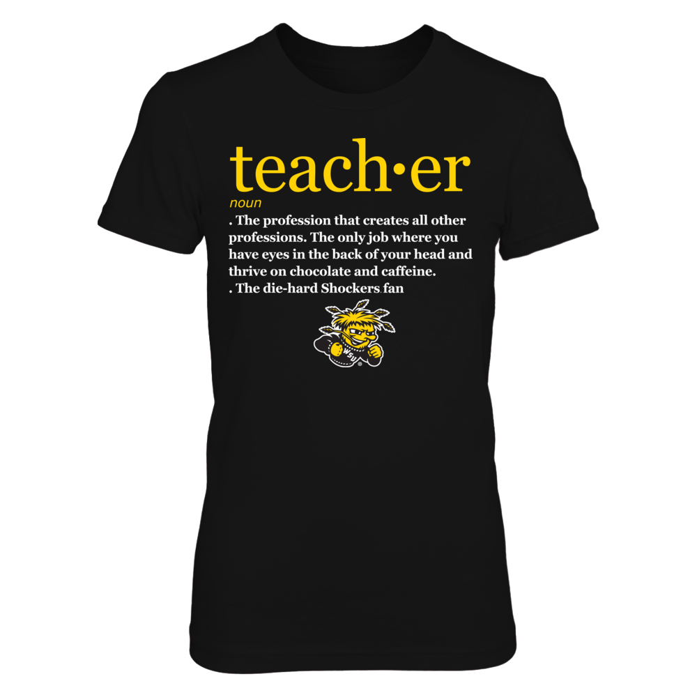 Wichita State Shockers - Teacher Definition Front picture