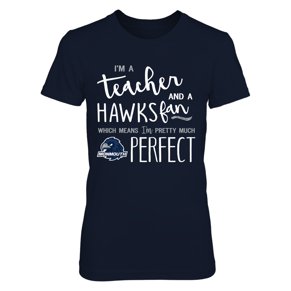 Monmouth Hawks - Perfect Teacher Front picture