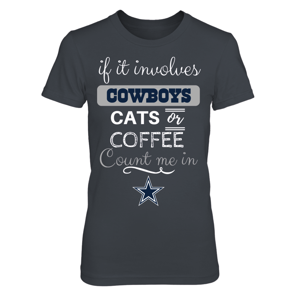 If It Invovles Cowboys & Cats - Dallas Cowboys Front picture