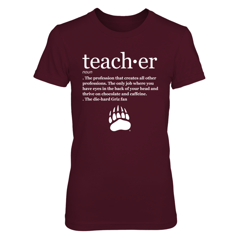 Montana Grizzlies - Teacher Definition Front picture