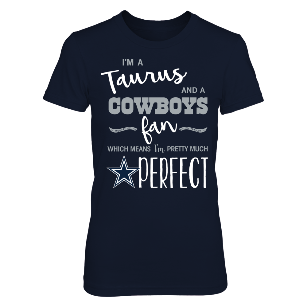 Perfect Taurus Dallas Cowboys  Fan T-Shirt | Tank Front picture