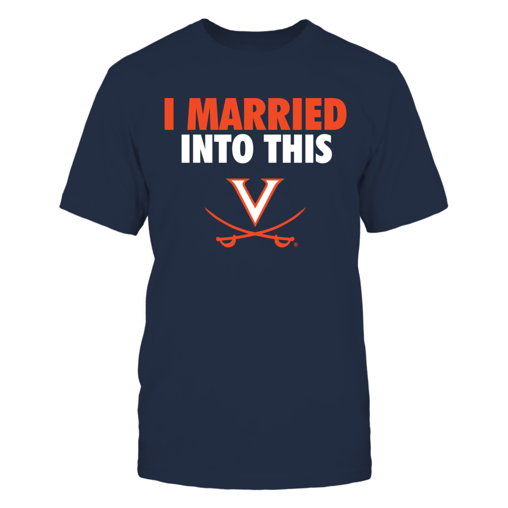 Virginia Cavaliers - I Married Into This Front picture